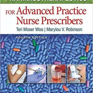 Pharmacotherapeutics for Advanced Practice Nurse Prescribers (4th Edition)